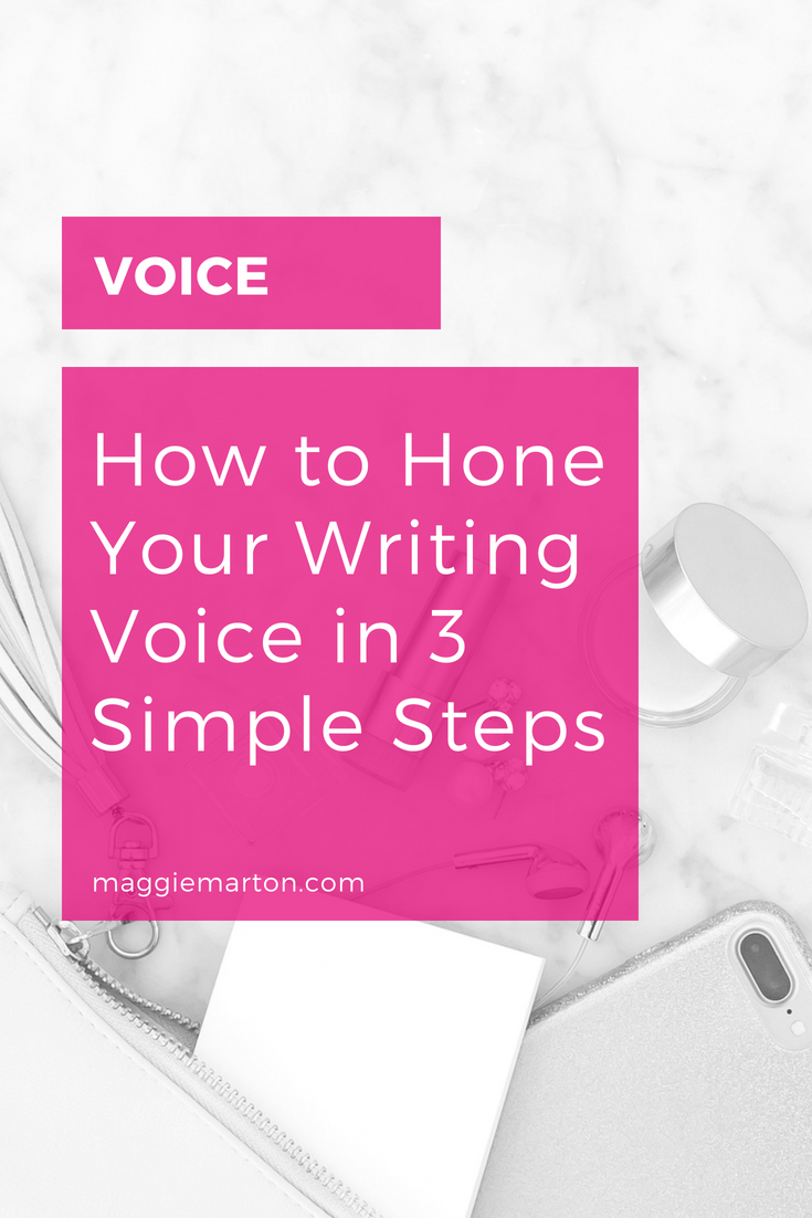 How to Hone Your Writing Voice in 3 Simple Steps