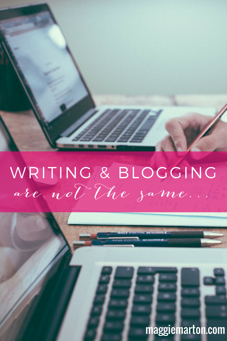Writing and blogging are NOT the same thing