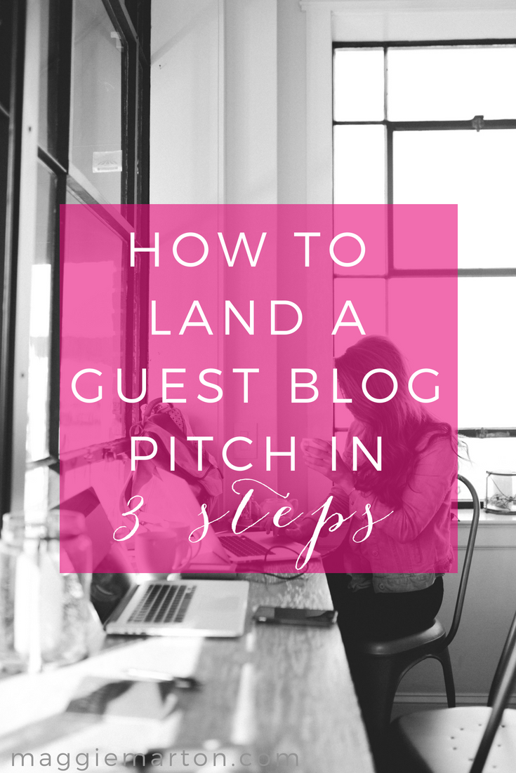 How to land a guest blogging pitch in 3 simple steps