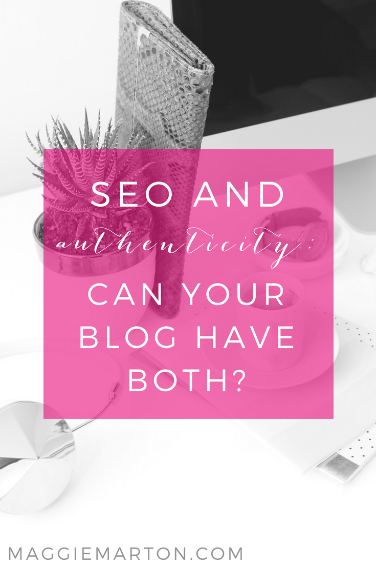 Authenticity and SEO: Can your blog have both?