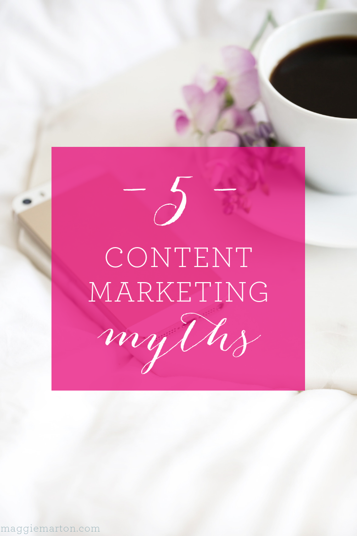 5 Content Marketing Myths