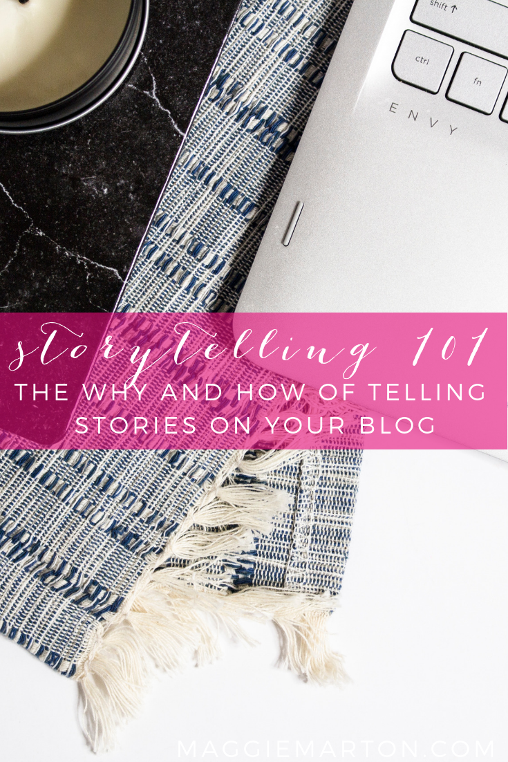 Storytelling 101: The why and how of telling stories on your blog